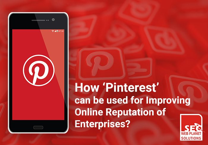 How 'Pinterest' can be used for Improving Online Reputation of Enterprises?